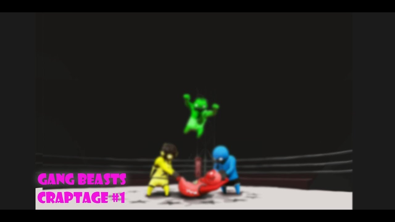 Gang Beasts Craptage #1 | worthy twinponents!