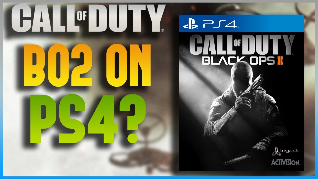 BLACK OPS 2 COMING TO PS4 ??? (PlayStation 4 Backwards Compatibility)