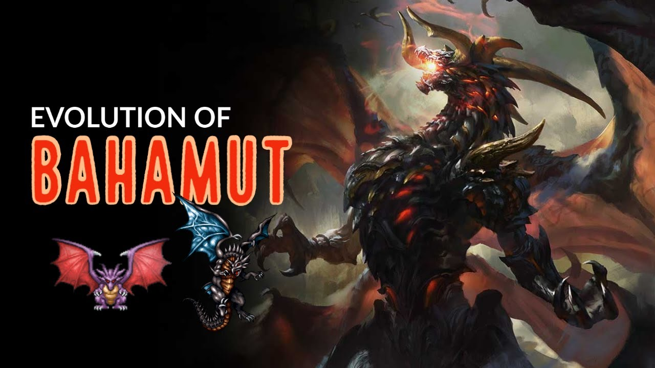 The Complete Evolution of Bahamut