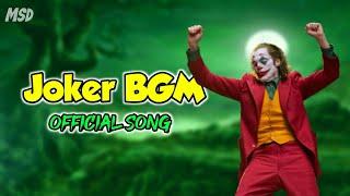 Joker BGM ( Official Song )