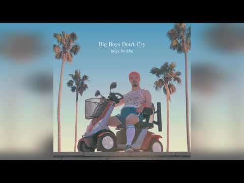 Boys Be Kko — Big Boys Don't Cry (Gerd Janson Remix)