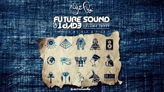 Future Sound Of Egypt Vol. 3 (Mixed by Aly & Fila) *OUT NOW!*