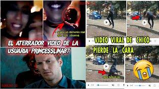 El Aterrador video de la usuaria Princesslina87 y este chico pierde la cara video viral