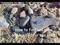 How to find sea glass and hunting for sea glass.