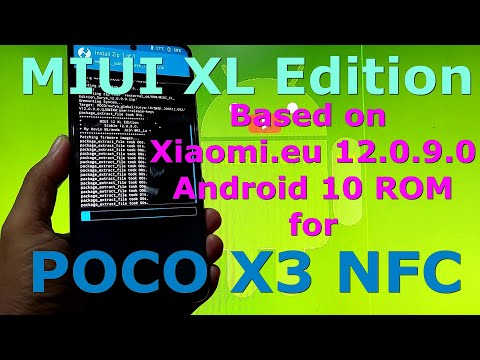 MIUI XL Edition 12.0.9.0 for Poco X3 NFC Android 10
