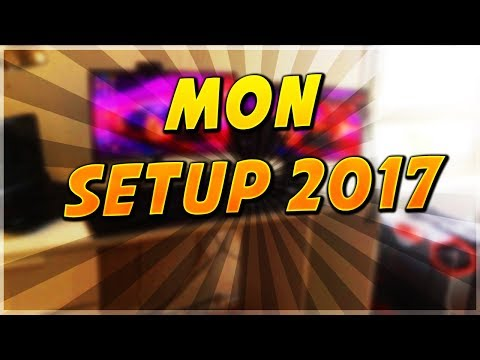 MON SETUP 2017