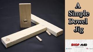 How To Make A Simple Diy Dowel Jig / Doweling Jig