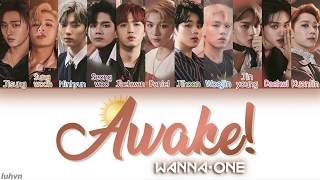 Wanna One (워너원) - 'Awake!' LYRICS [HAN|ROM|ENG COLOR CODED] 가사