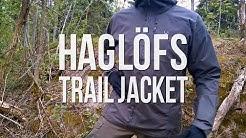 Arvostelu: Haglöfs Trail Jacket retkeilytakki | Reissussa