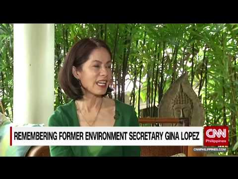 Remembering former Environment Secretary Gina Lopez