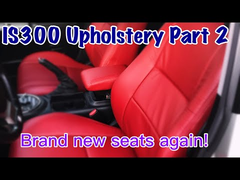 01-05 Lexus IS300 DIY complete upholstery install Part 2 (leatherseats.com)