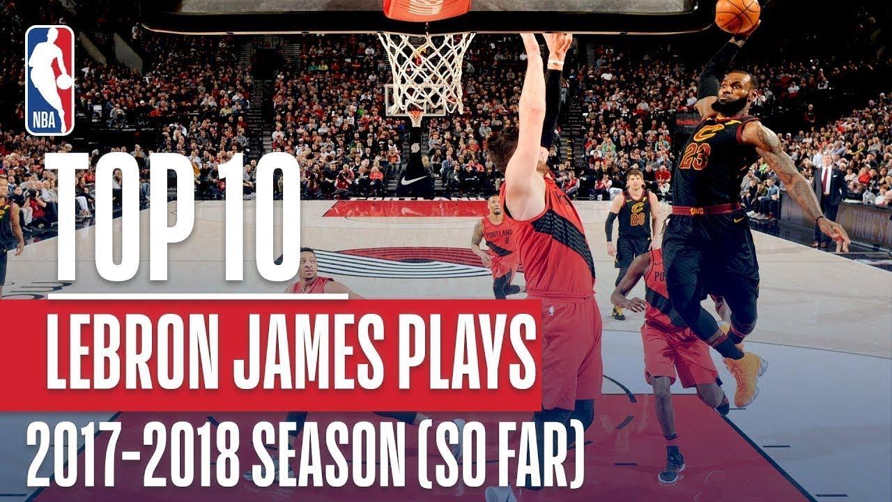 rencontrer 09cbf 17104 LeBron James Top 10 Plays From 2017-2018 Season
