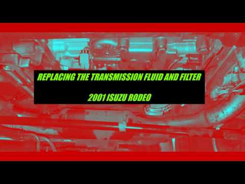 2001 Isuzu Rodeo - Replacing Transmission Fluid And Filter - Part 2