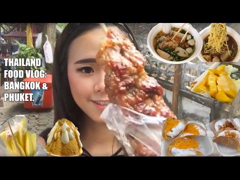 Thailand Food Vlog: Bangkok and Phuket Street Food