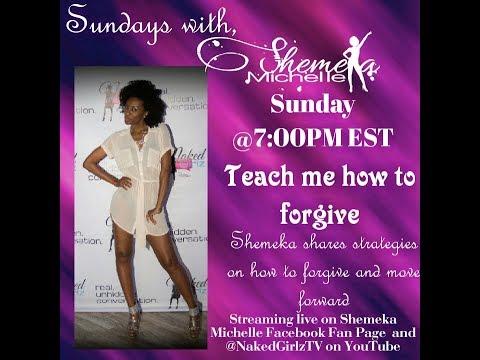 Teach Me How to Forgive