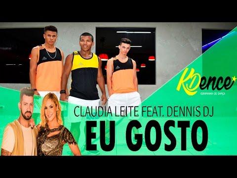 Eu Gosto - Dennis ft. Claudia Leitte | Coreografia KDence