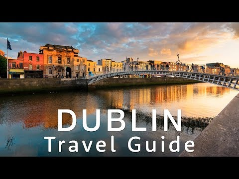 DUBLIN | Essential Travel Guide by Holiday Extras