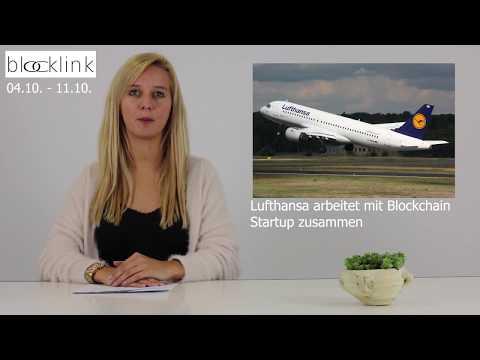 Blocklink - news | Lufthansa & Blockchain, Dubai auf Blockchain| RL erschwert BC-Handel