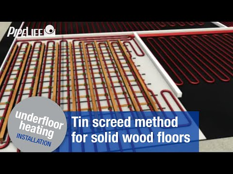 Pipelife Underfloor Heating - Installation: tin screed method for solid wood floors