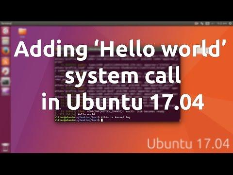Add Hello World System Call in Ubuntu 17.04