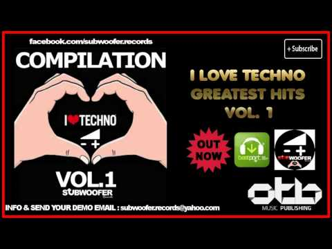 i-love-techno-greatest-hits,-vol.-1-(subwoofer-records)-[mix-techno-2014]