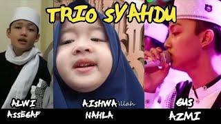 SYAHDUNYA Lauka Baina Aishwa Nahla ft Gus Azmi ft Alwi Assegaf