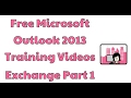 Microsoft Outlook 2013 Training Videos Exchange Part 1