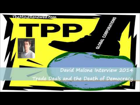 David Malone Interview - Trade Deals and the Death of Democracy