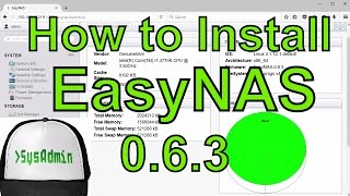 How to Install and Configure EasyNAS 0.6.3 on VMware Workstation/Player Easy Tutorial [HD]
