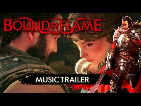BOUND BY FLAME: MUSIC TRAILER
