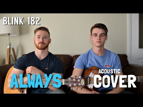 Blink-182 - Always (Acoustic Cover)