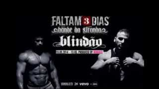 Bonde da Stronda - Blindão feat. LetoDie 2014 #Download