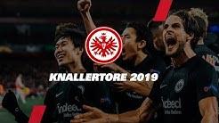 Knallertore: Das sind die 10 besten Buden von Eintracht Frankfurt im Jahr 2019
