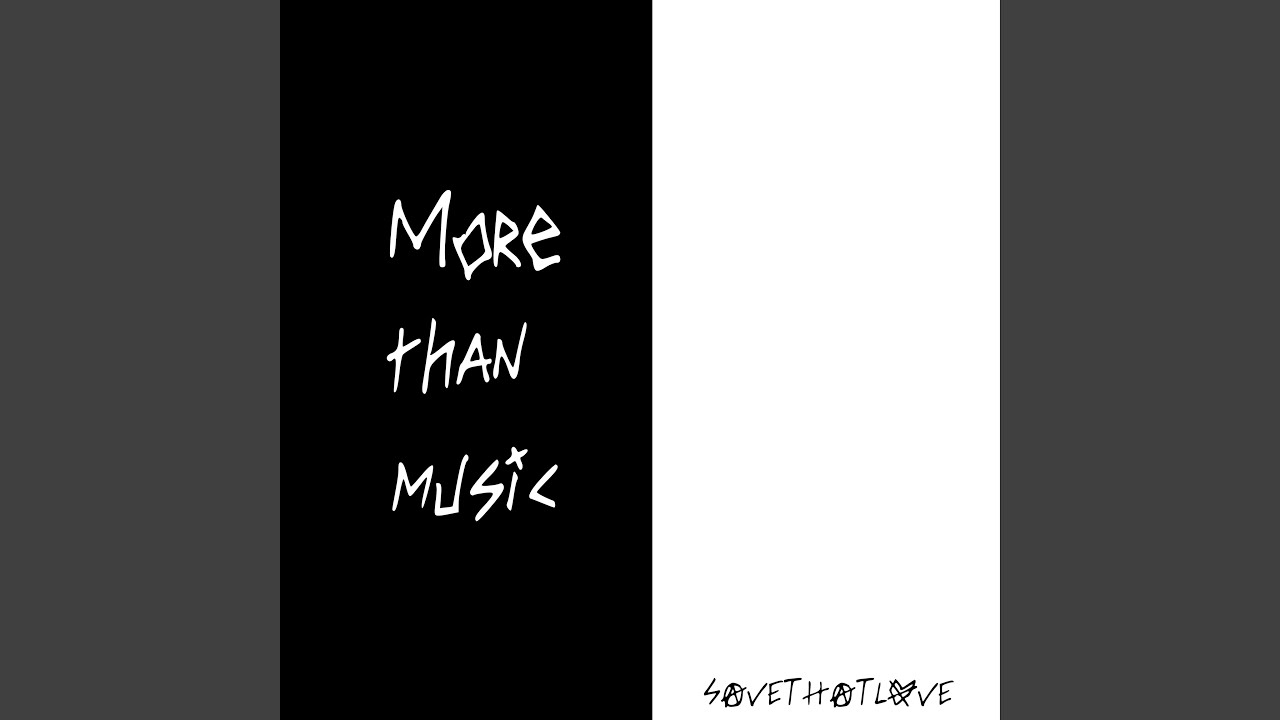 More Than Music Youtube