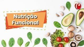 Você conhece os benefícios da Nutrição Funcional?