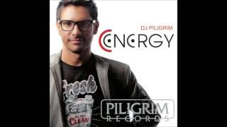 DJ PILIGRIM - C-energy (can't stop)