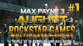 Max Payne 3 AUGUST SOCIAL CLUB EVENT game 1
