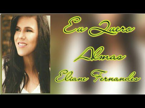 Eu Quero Almas - Eliane Fernandes (PLAY BACK & LEGENDADO)