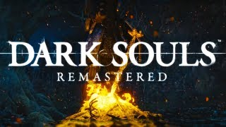 Dark Souls Remastered on PC, PS4, XBOX & Switch (From Software)