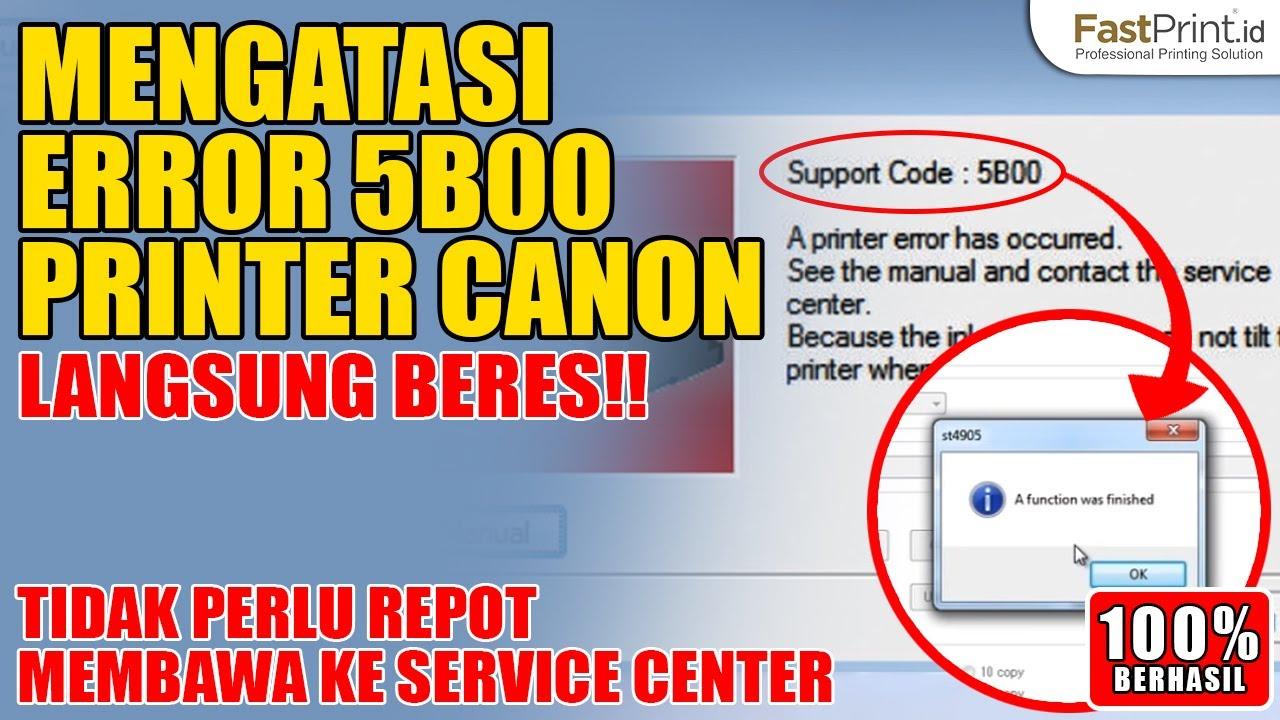 Canon Service Tool | Cara Mengatasi Error 5B00 pada