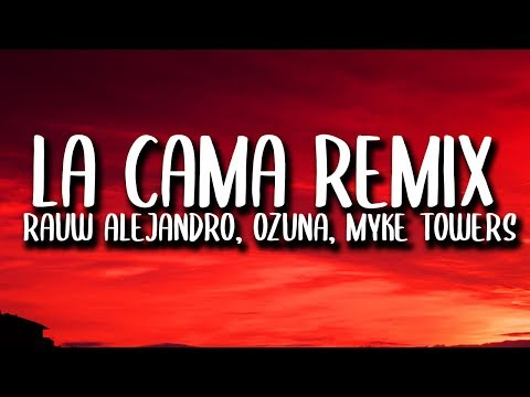 Ozuna, Rauw Alejandro, Lunay, Myke Towers – La Cama REMIX (Letra/Lyrics) ft. Chencho Corleone