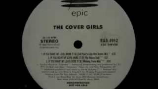 Cover Girls, The - If You Want My Love (Here It Is) (Winking Vocal Mix)