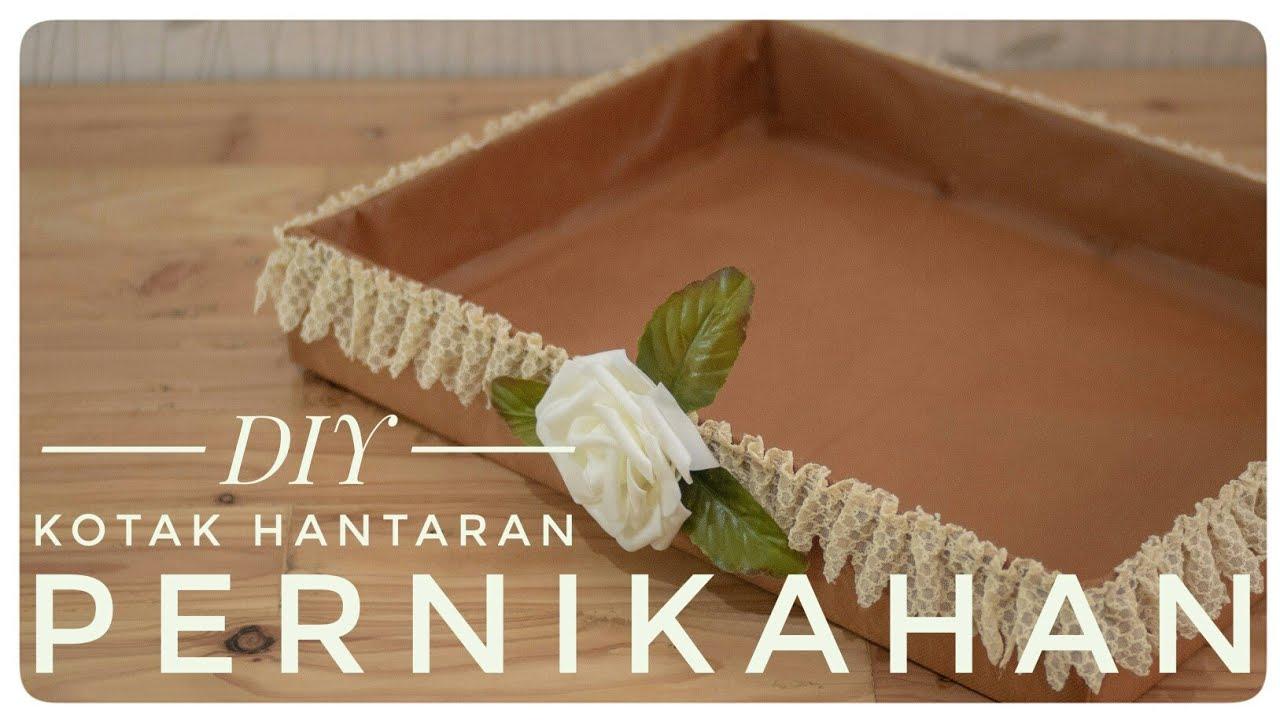 Membuat Kotak Hantaran Pernikahan By Siska Kusumawardhani