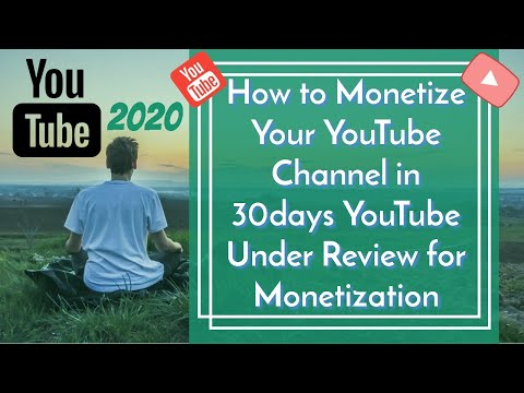 How to Monetize Your YouTube Channel in 30days - YouTube Under Review for Monetization | 2020