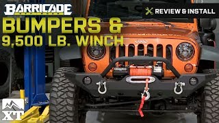 Jeep Wrangler (2007-2017 JK)  Barricade Bumpers & 9,500 lb. Winch Review & Install