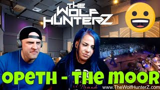 Opeth - The Moor (The Royal Albert Hall) | THE WOLF HUNTERZ Reactions