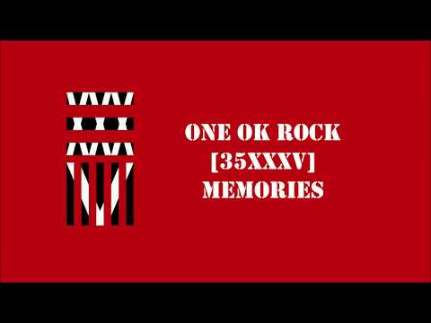 ONE OK ROCK- Memories lyrics video