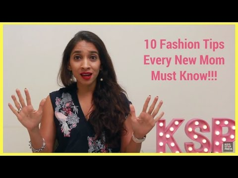 10 Fashion Tips Every New Mom Must Know