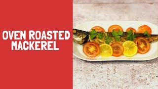 Oven Roasted Mackerel Recipe