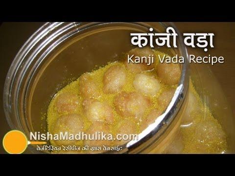 Kanji Vada Recipe - How To Make Kanji Vada